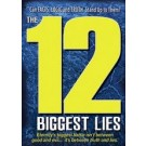 12 Biggest Lies
